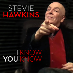 Stevie Hawkins - I Know You Know cover art